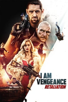 I Am Vengeance: Retaliation